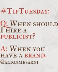 Tip Tuesday: When Should You Hire a Publicist?